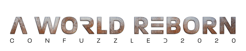 A world reborn ConFuzzled 2020